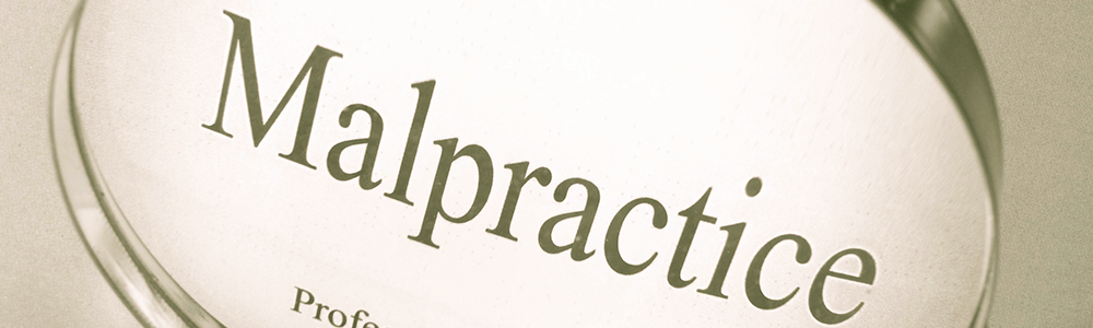 Legal Malpractice 101: What You Need to Know